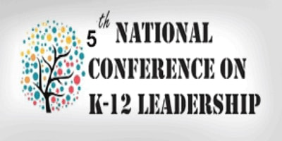 5th national conference on k-12 leadership