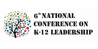 6th national conference on k12 leadership